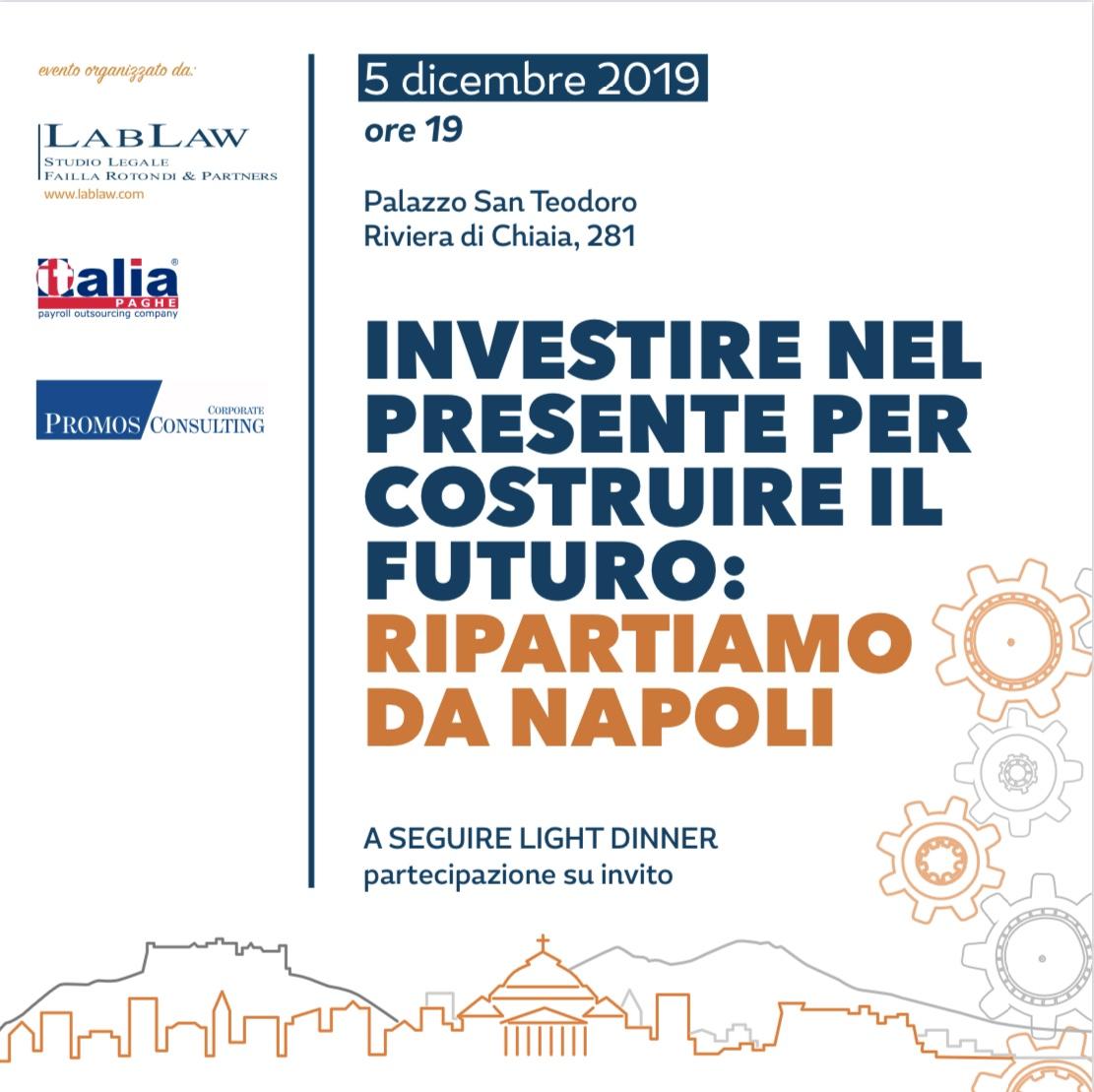 Investire nel presente per costruire il futuro: Ripartiamo da Napoli